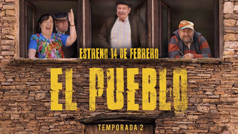 Temporada 2 de EL PUEBLO - Estreno 14 Febrero 2020